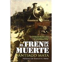 Tren de la muerte, el (Historia Del Siglo Xx)