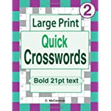 Large Print Quick Crosswords: Volume 2