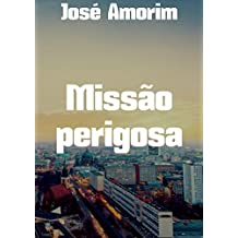 Missão perigosa (Portuguese Edition)