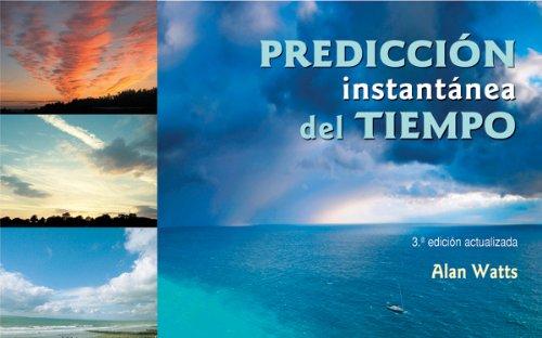 Predicción instantánea del tiempo por Alan Watts