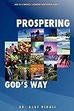 Prospering Gods Way by Dr Asaf Pirali (2010-11-12)