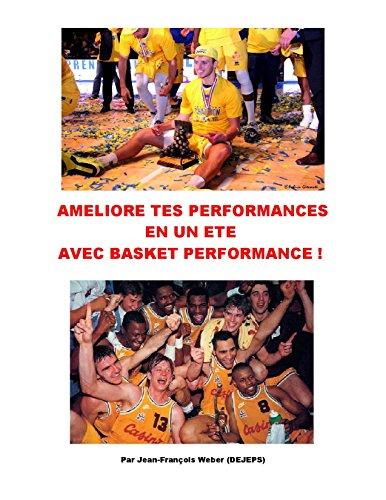 Améliore tes performances en un été avec Basket Performance