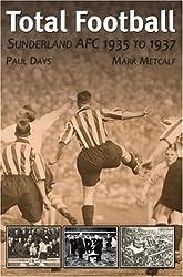 Total Football: Sunderland AFC 1935-37