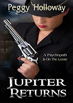 JUPITER RETURNS (The Judith McCain Series Book 4) by [Holloway, Peggy]