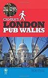 Camra's London Pub Walks revised edition (Camra's Pub Walks)