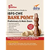 Comprehensive Guide to IBPS-CWE Bank PO/ MT Prelim + Main Exam (5th Edition)