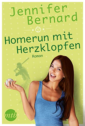 Homerun mit Herzklopfen: Baseball-Liebesroman (Love Between the Bases 2)