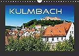 Kulmbach (Wandkalender 2016 DIN A4 quer): Kulmbach - Ansichten einer schönen Stadt (Monatskalender, 14 Seiten ) (CALVENDO Orte) - Karin Dietzel