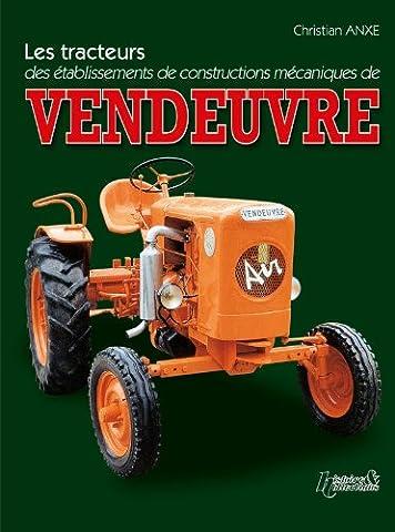Les tracteurs Vendeuvre