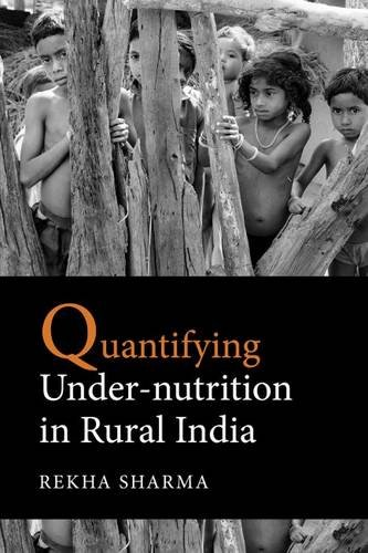Quantifying Under - Nutrition in Rural India