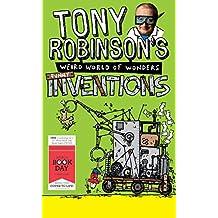 Tony Robinson's Weird World of Wonders: Inventions: A World Book Day Book (World Book Day Edition 2013)