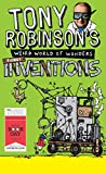 Tony Robinson's Weird World of Wonders by Sir Tony Robinson