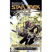 Have Tech Will Travel: SCE Omnibus (Star Trek: Starfleet Corps of Engineers Book 1) (English Edition)