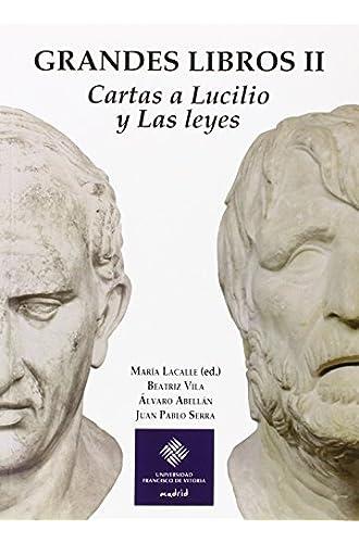 Grandes Libros Ii: Cartas A Lucilio Y Las Leyes