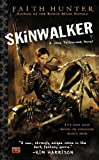 Skinwalker (Jane Yellowrock Novels) by Hunter, Faith (2009) Mass Market Paperback