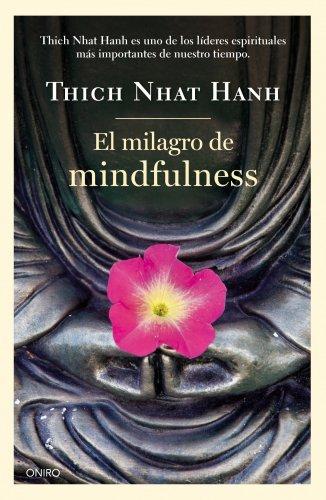 El milagro de mindfulness (Biblioteca Thich Nhat Hanh) por Thich Nhat Hanh