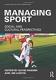 Managing Sport (Foundations of Sport Management)