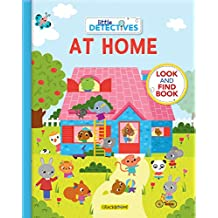 Little Detectives at Home: A Look and Find Book