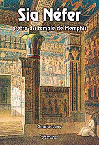 Sia Néfer : Prêtre du temple de Memphis
