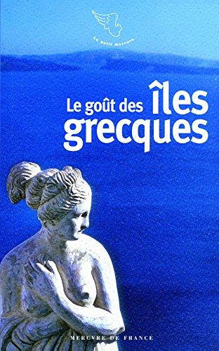 Le goût des îles grecques par Collectifs