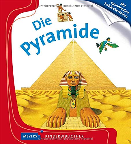 Die Pyramide: Meyers Kinderbibliothek