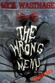 The Wrong Menu by [Wastnage, Nick]