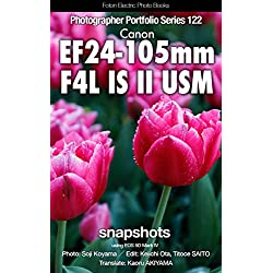 Foton Electric Photo Books Photographer Portfolio Series 122 Canon EF24-105mm F4L IS II USM snapshot: using EOS 5D Mark IV (English Edition)