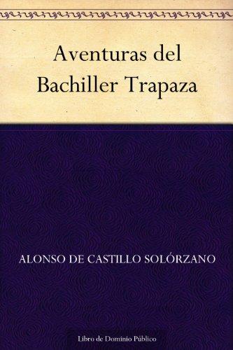 Aventuras del Bachiller Trapaza por Alonso de Castillo Solórzano