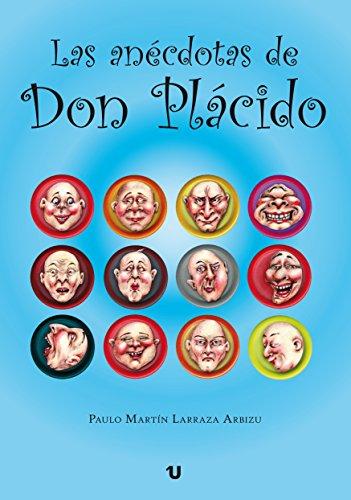 Las anécdotas de Don Plácido