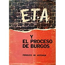 E.T.A. Y EL PROCESO DE BURGOS. (La quimera separatista)