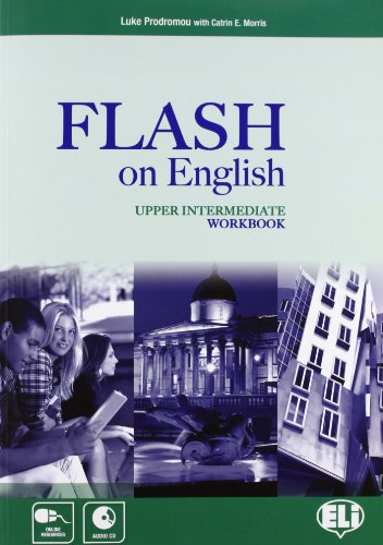 Flash on english. Upper intermediate. Workbook. Con espansione online. Con CD Audio. Per le Scuole superiori: 4