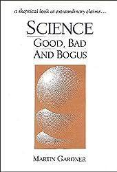 Science, Good, Bad, and Bogus / Martin Gardner