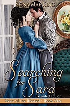 Searching for Sara (Heart of the Blessed Book 1) by [King, Nona Mae]