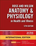 #1: Ross and Wilson Anatomy and Physiology in Health and Illness, International Edition