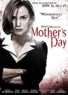 Mother's Day (2010) by Rebecca De Mornay