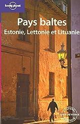 Pays baltes : Estonie, Lettonie et Lituanie