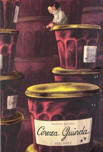 Cereza Guinda (Mini Albumes (edelvives)) por Benjamin Lacombe