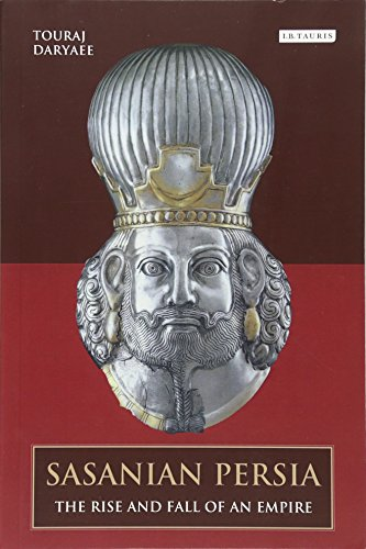 Sasanian Persia por Touraj Daryaee