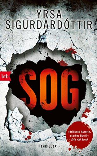 Buchseite und Rezensionen zu 'SOG: Thriller (Kommissar Huldar und Psychologin Freyja 2)' von Yrsa Sigurdardóttir