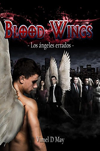 Blood Wings: Los Ángeles Errados