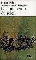 Sous le vent du monde (Tome 2-Le nom perdu du soleil)