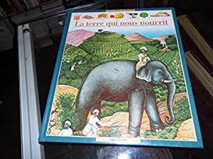 """Afficher """"Terre qui nous nourrit (La)"""""""