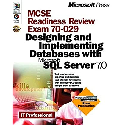 MCSE Readiness Review Exam 70- 029.  Designing and Implementing Databases with Microsoft SQL Server 7.0 (CD-ROM Included)