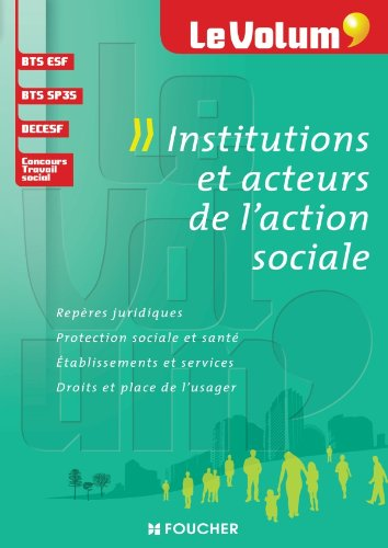 Le Volum' Institutions et acteurs de l'action sociale par Vincent Chevreux