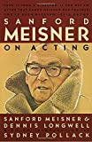 Sanford Meisner On Acting (Vintage)