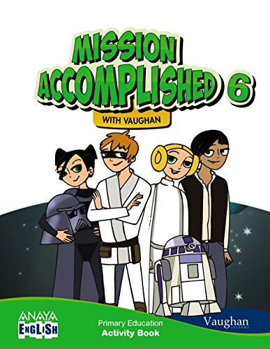 Mission Accomplished 6. Activity Book. (Anaya English) - 9788467881660 por Vaughan Systems
