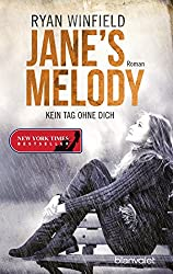 Jane's Melody - Kein Tag ohne dich: Roman