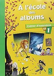 A l'école des albums CP Série 2 : Cahier d'exercices 1