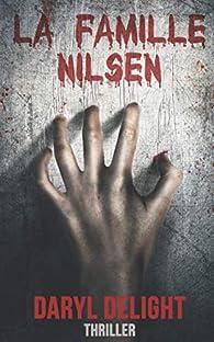 La famille Nilsen par Daryl Delight