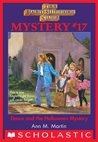 b Mystery #17: Dawn and the Halloween Mystery (The Baby-Sitters Club Mysteries) (English Edition) ()